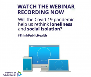 Loneliness & isolation webinar