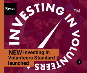 Investing in Volunteers standard launch