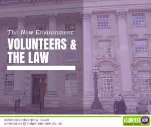 Volunteers & the Law