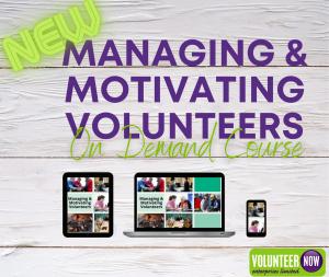Managing & Motivating Volunteers
